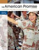 American Promise, Volume II: Since 1865 : A History of the United States
