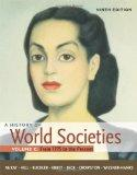 A History of World Societies, Volume C: From 1775 to the Present