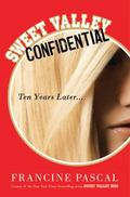 Sweet Valley Confidential : Ten Years Later