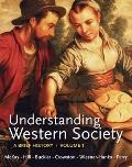 Understanding Western Society, Volume 1: From Antiquity to the Enlightenment: A Brief Histor...