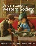 Understanding Western Society, Volume 2: A Brief History: From Absolutism to Present