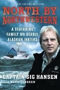 North by Northwestern : A Seafaring Family on Deadly Alaskan Waters