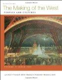 Making of the West, Volume II: Since 1500: Peoples and Cultures