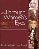 [ Through Women's Eyes: An American History with Documents[ THROUGH WOMEN'S EYES: AN AMERICA...