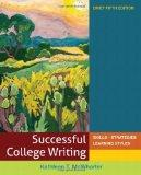 Successful College Writing: Skills, Strategies, Learning Styles, Brief 5th Edition