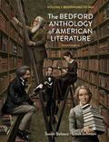 Bedford Anthology of American Literature, Volume One : Beginnings To 1865