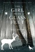 Girl with Glass Feet : A Novel