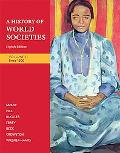 A History of World Societies: Volume 2: to Since 1500