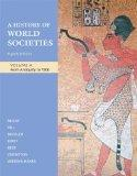History of World Societies Vol. A : From Antiquity to 1500