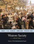 Western Society: A Brief History: Volume 2: from Absolutism to Presen