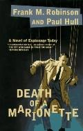 Death of a Marionette - Frank M. Robinson - Hardcover