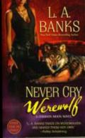 Never Cry Werewolf: A Crimson Moon Novel (Crimson Moon Novels)