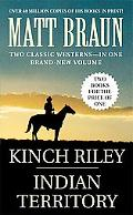 Indian Territory and Kinch Riley