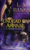 Undead on Arrival (Crimson Moon Series #3)