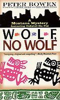 Wolf, No Wolf (A Gabriel Du Pre Mystery)