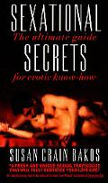 Sexational Secrets Erotic Advice Your Mother Never Gave You