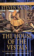 House of the Vestals The Investigations of Gordianus the Finder