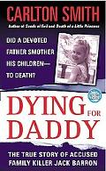 Dying for Daddy