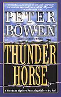 Thunder Horse (A Gabriel Du Pre Mystery) - Peter Bowen - Mass Market Paperback