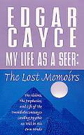 My Life As a Seer The Lost Memoirs