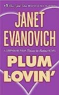 Plum Lovin' (Stephanie Plum Mystery Series)