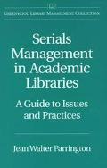 Serials Management in Academic Libraries A Guide to Issues and Practices