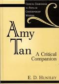 Amy Tan A Critical Companion