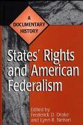 States Rights and American Federalism A Documentary History