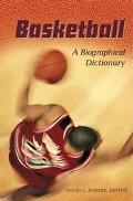 Basketball A Biographical Dictionary