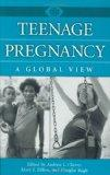 Teenage Pregnancy A Global View