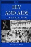HIV and AIDS A Global Review