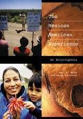 Mexican American Experience An Encyclopedia