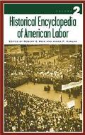 Historical Encyclopedia of American Labor