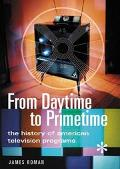 From Daytime to Primetime The History of American Television Programs