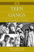 Teen Gangs A Global View