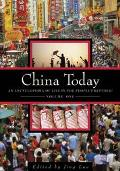 China Today An Encyclopedia of LIfe in the People's Republic