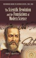 Scientific Revolution And The Foundations Of Modern Science