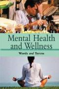 Student's Guide to Mental Health & Wellness