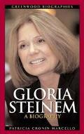 Gloria Steinem A Biography
