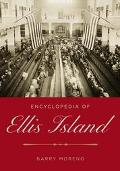 Encyclopedia Of Ellis Island