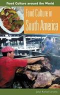 Food Culture in South America