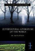 Supernatural Literature Of The World An Encyclopedia