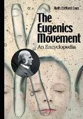 Eugenics Movement An Encyclopedia