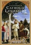 Encyclopedia Of Catholic Literature