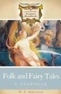 Folk and Fairy Tales A Handbook