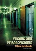 Prisons And Prison Systems A Global Encyclopedia