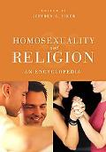 Homosexuality And Religion An Encyclopedia