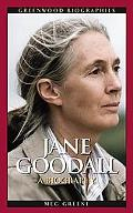 Jane Goodall A Biography