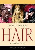 Encyclopedia of Hair A Cultural History