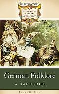 German Folklore A Handbook